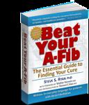 Beat Your A-Fib by Steve S Ryan, PhD