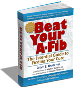 Beat Your A-Fib by Steve S Ryan, PhD