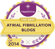 "A-Fib.com ""Top Atrial Fibrillation Blog in 2014"" Healthline.com"