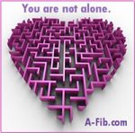 Become a A-Fib Support Volunteer. You are not alone. A-Fib.com