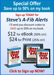 """Beat Your A-Fib"" by Steve S. Ryan A-Fib Alerts Discount Offer"
