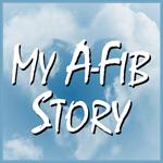My A-Fib Story