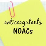 NOACs anticoagulants on notepad 150 pix at 96 res