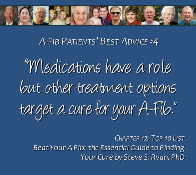 Top 10 List #4 Meds don't cure A-Fib 600 x 530 pix at 300 res
