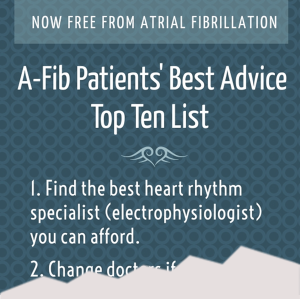 A-Fib Patients' Best Advice Top Ten List - A-Fib.com