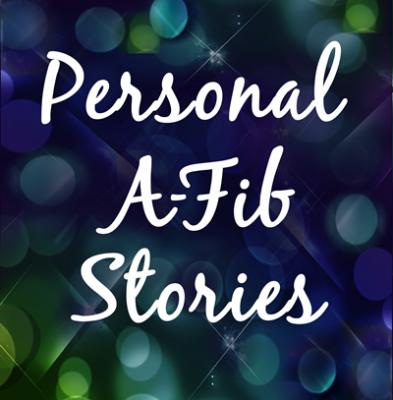 Over 90 stories of inspiration at A-Fib.com
