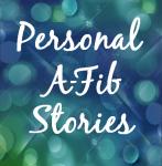 Personal A-Fib stories at A-Fib.com